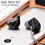 Geek Wold GK3 หูฟัง 3 ไดร์เวอร์ (3DD) ระดับ HiFi