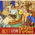 [Pre] IN2IT : 2nd Single Album - Into The Night Fever (18:00@Home ver.) +Poster